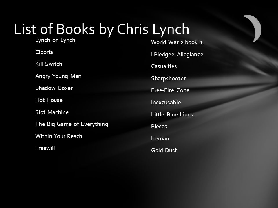 List of Books by Chris Lynch