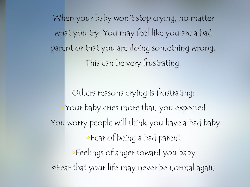 Others reasons crying is frustrating:
