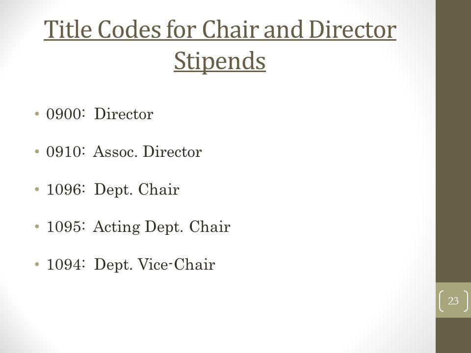 Title Codes for Chair and Director Stipends