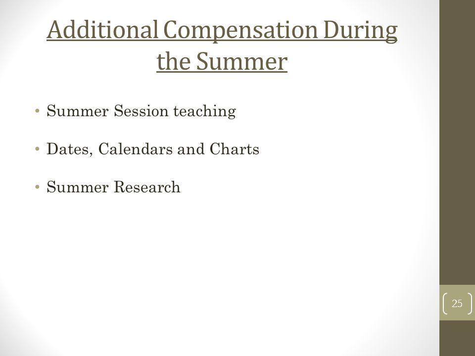 Additional Compensation During the Summer