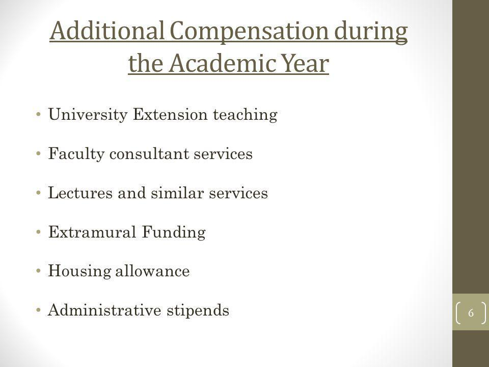 Additional Compensation during the Academic Year