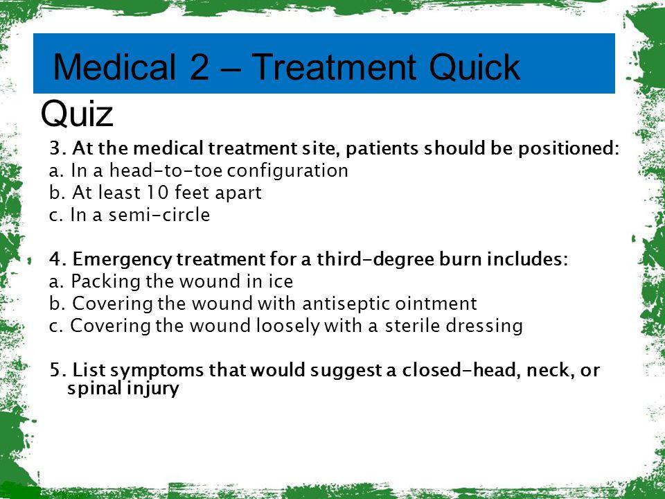 Medical 2 – Treatment Quick Quiz