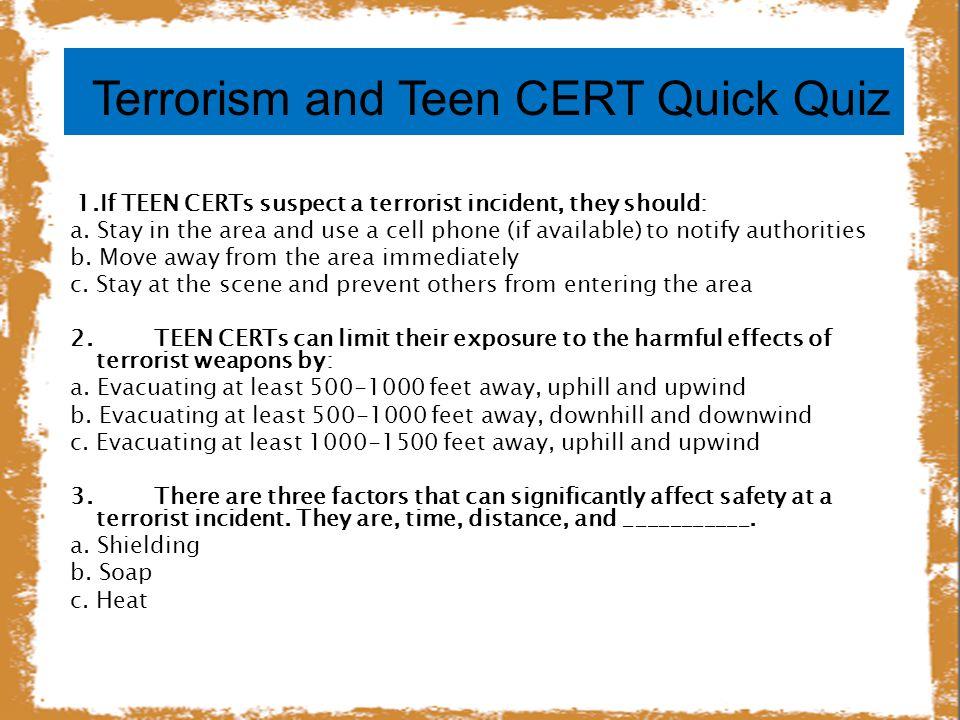 Terrorism and Teen CERT Quick Quiz