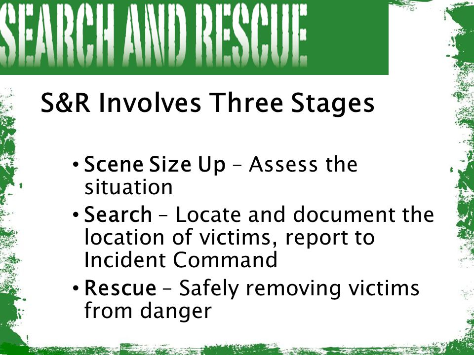 S&R Involves Three Stages