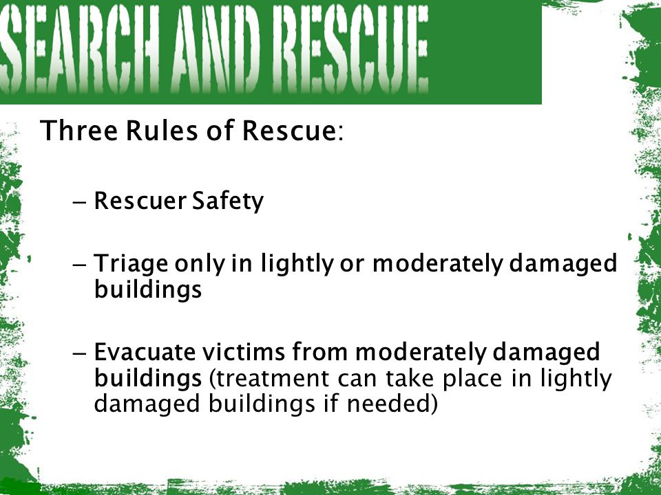 Three Rules of Rescue: Rescuer Safety
