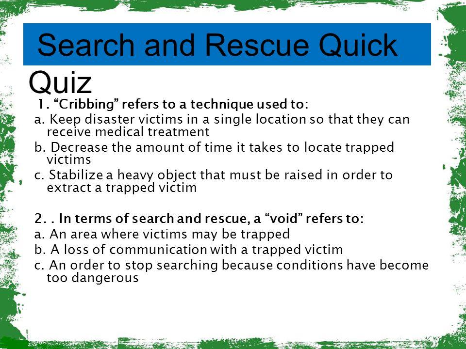 Search and Rescue Quick Quiz