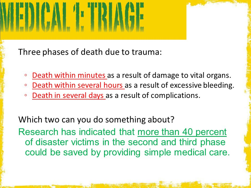 Three phases of death due to trauma: