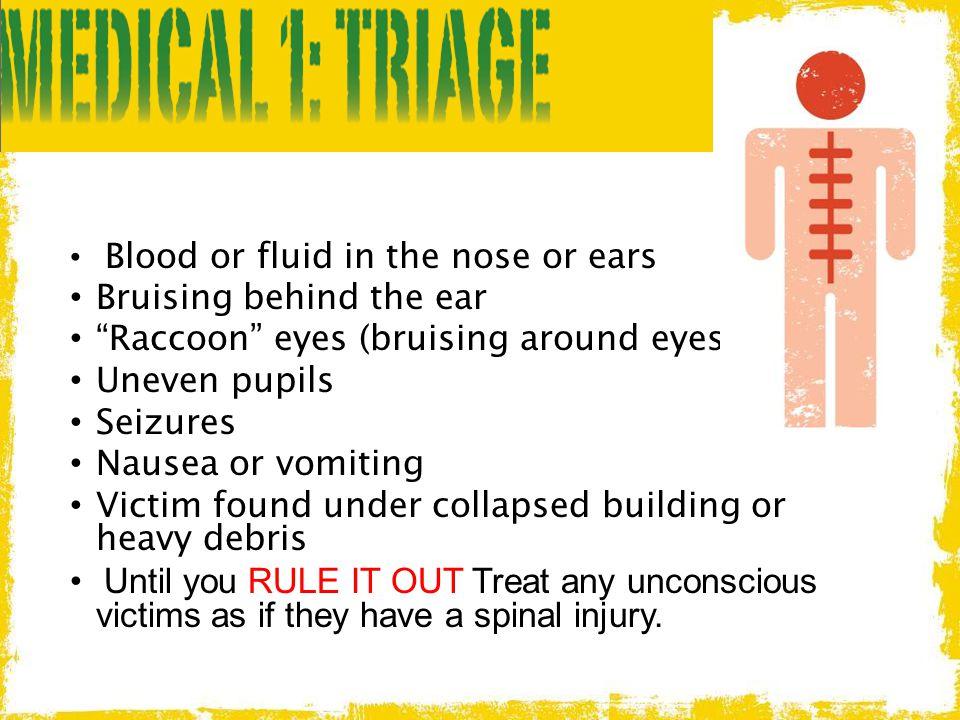 Bruising behind the ear Raccoon eyes (bruising around eyes)
