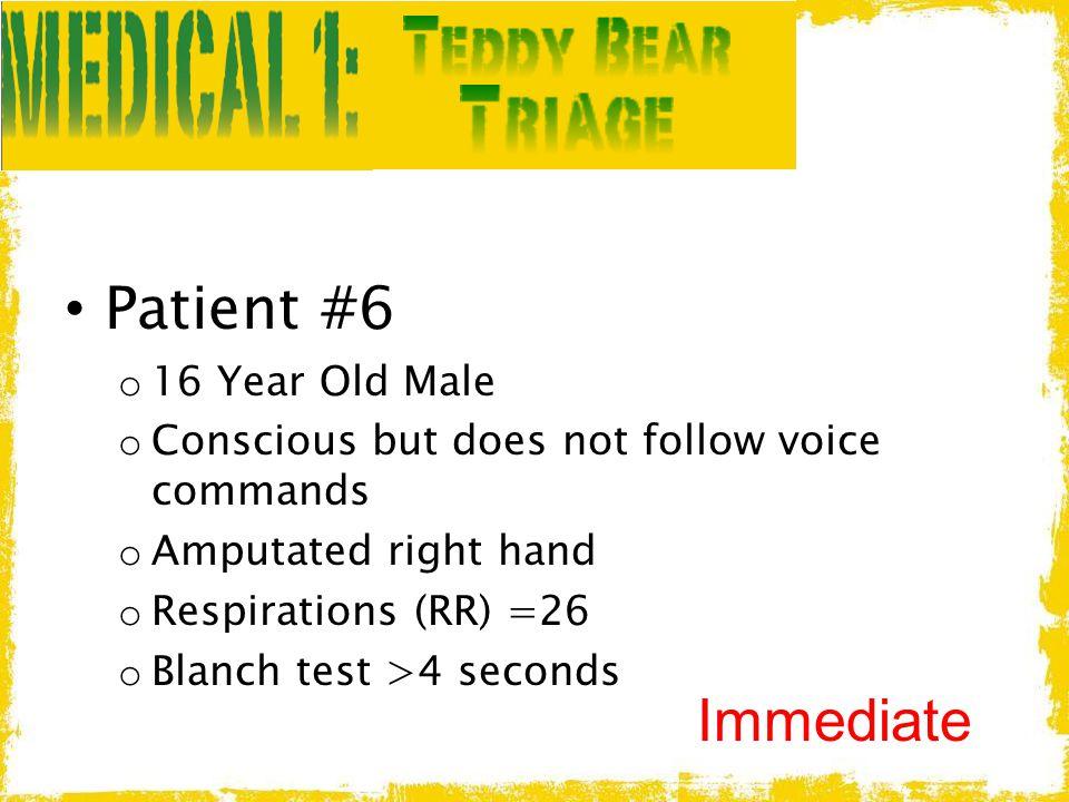 Patient #6 Immediate 16 Year Old Male