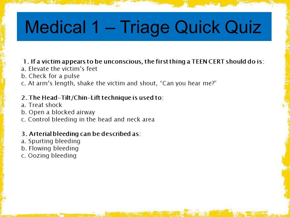 Medical 1 – Triage Quick Quiz