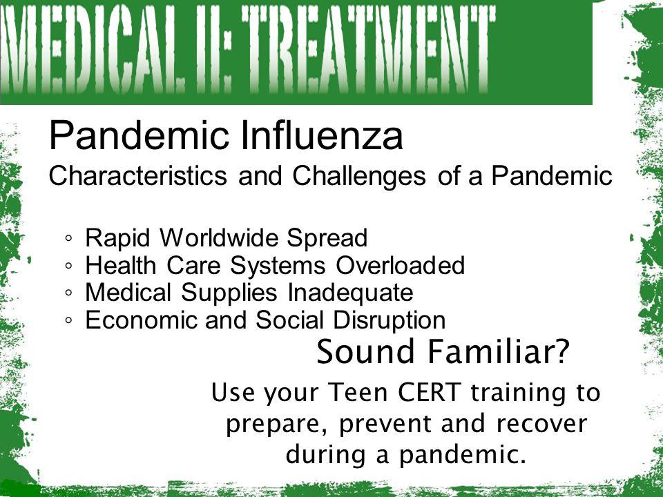 Pandemic Influenza Sound Familiar