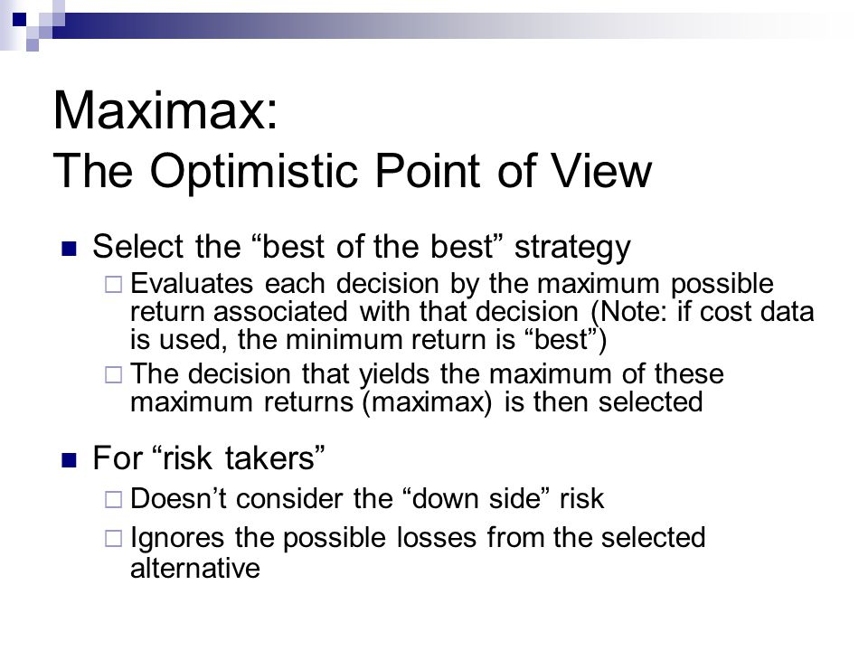 Maximax: The Optimistic Point of View