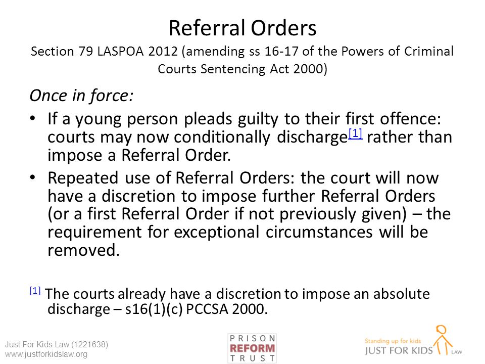 Referral Orders Section 79 LASPOA 2012 (amending ss 16-17 of the Powers of Criminal Courts Sentencing Act 2000)