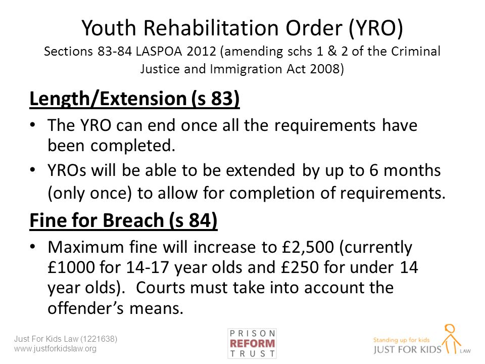 Youth Rehabilitation Order (YRO) Sections 83-84 LASPOA 2012 (amending schs 1 & 2 of the Criminal Justice and Immigration Act 2008)