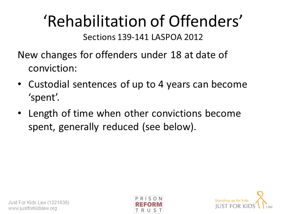 'Rehabilitation of Offenders' Sections 139-141 LASPOA 2012