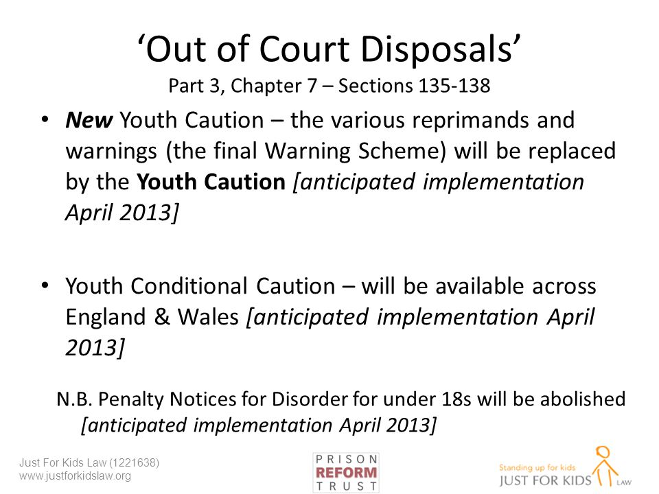 'Out of Court Disposals' Part 3, Chapter 7 – Sections 135-138