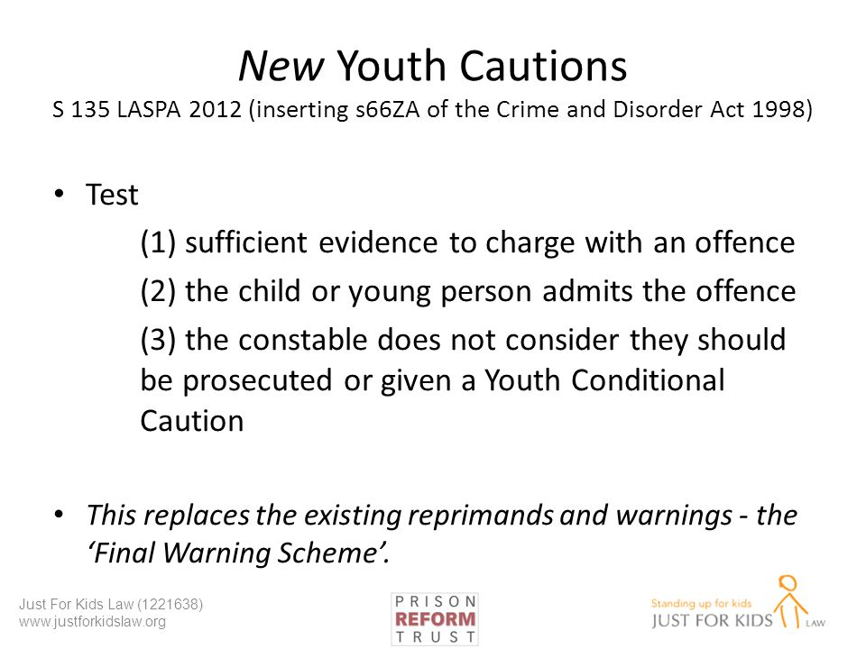 New Youth Cautions S 135 LASPA 2012 (inserting s66ZA of the Crime and Disorder Act 1998)
