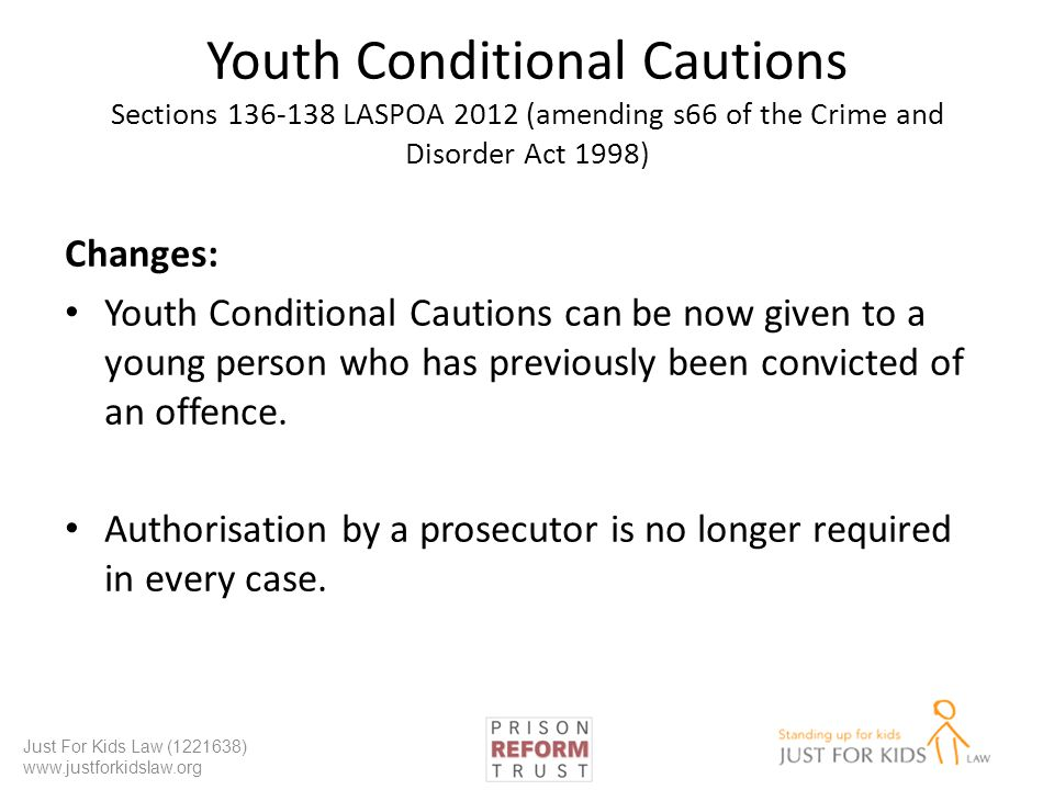 Youth Conditional Cautions Sections 136-138 LASPOA 2012 (amending s66 of the Crime and Disorder Act 1998)