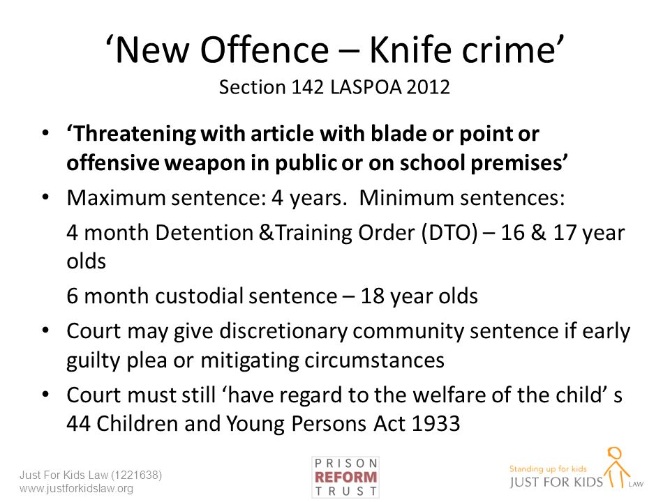 'New Offence – Knife crime' Section 142 LASPOA 2012