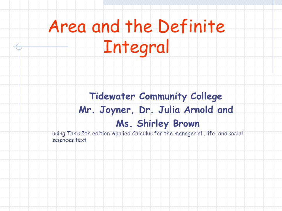 Tidewater Community College Mr. Joyner, Dr. Julia Arnold and