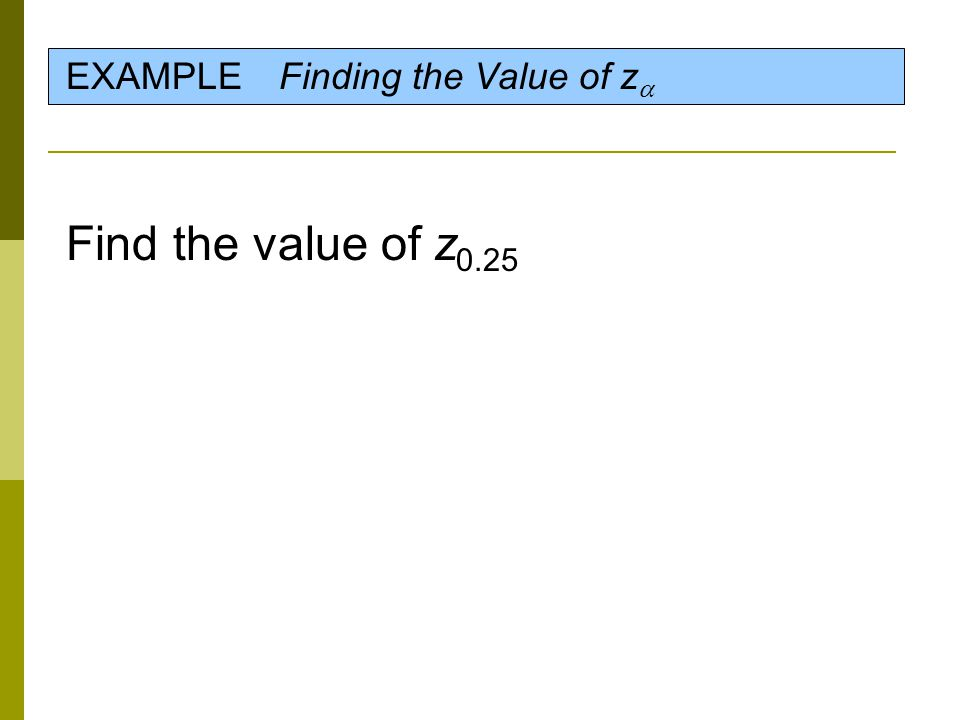 EXAMPLE Finding the Value of z