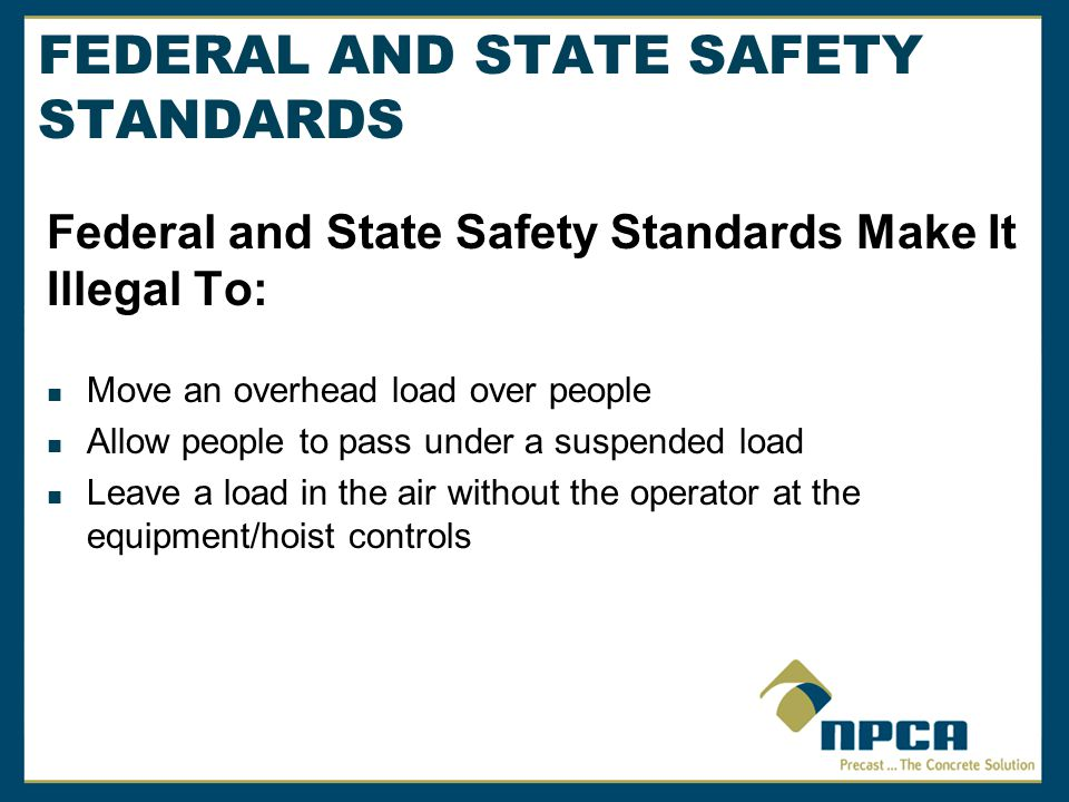 FEDERAL AND STATE SAFETY STANDARDS
