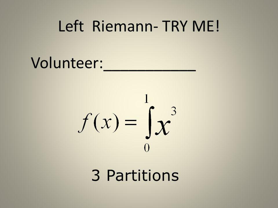 Volunteer:___________