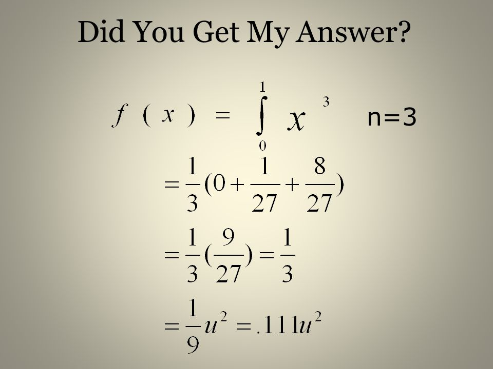 Did You Get My Answer n=3