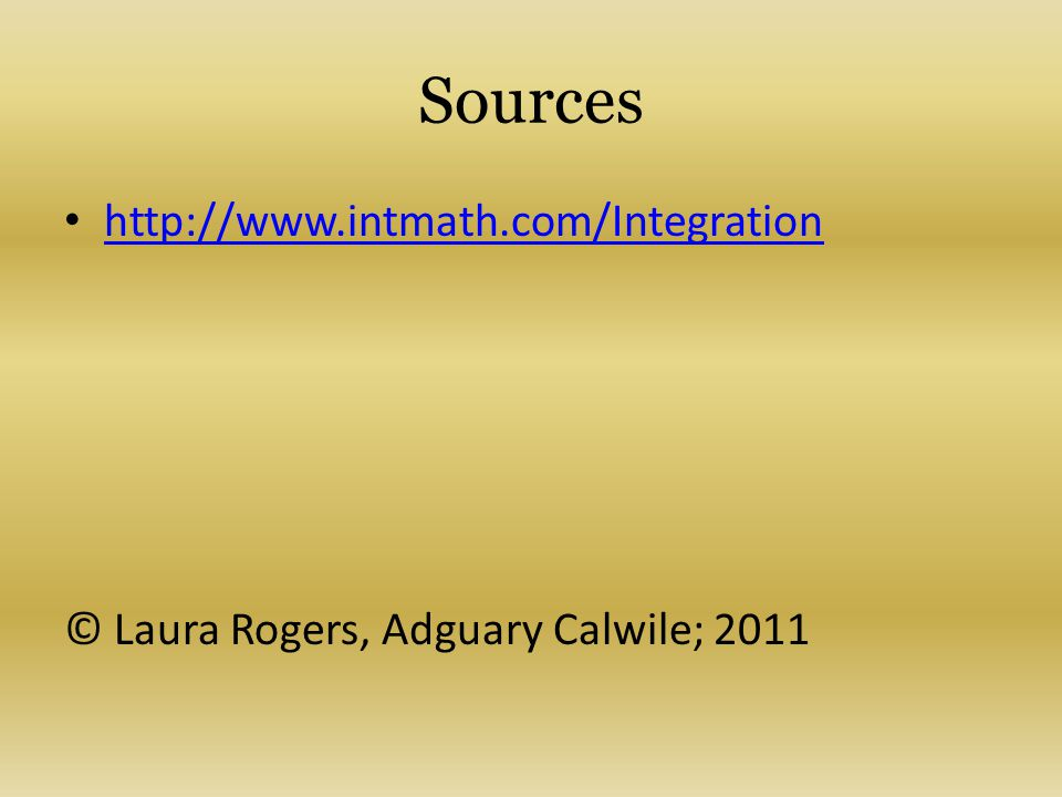 Sources http://www.intmath.com/Integration