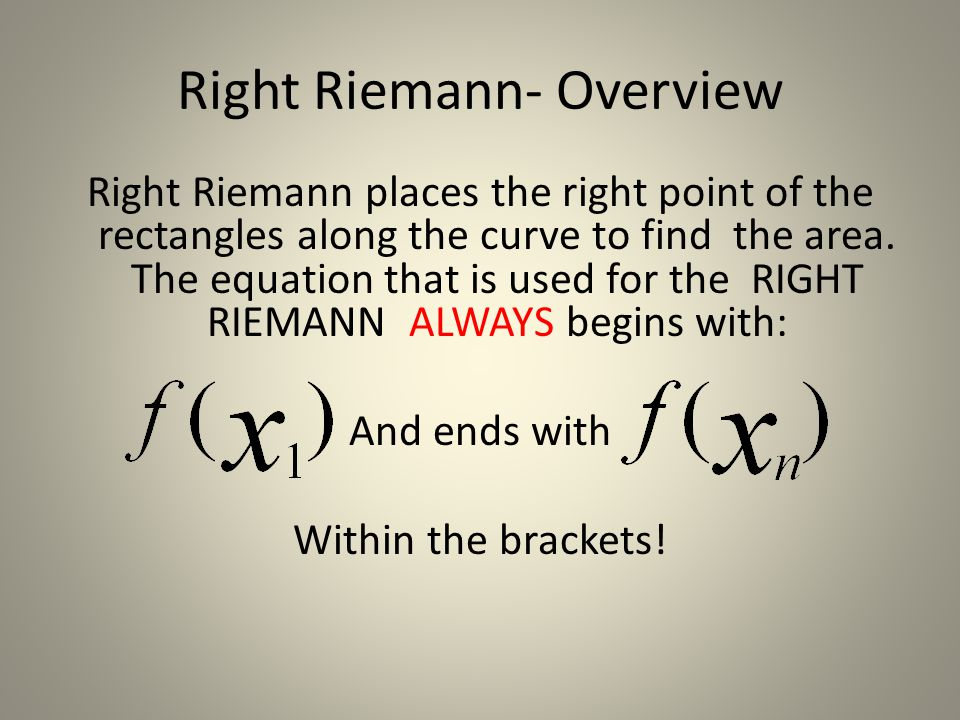 Right Riemann- Overview