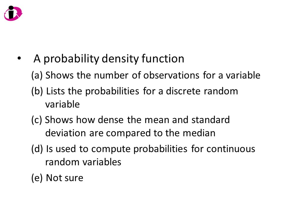 A probability density function