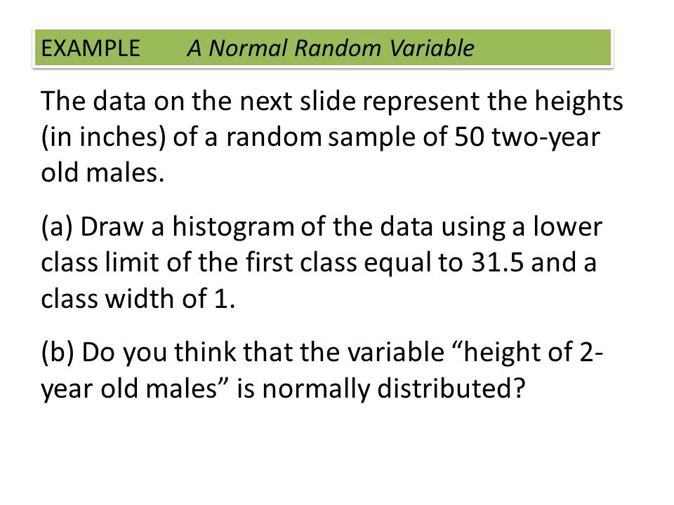 EXAMPLE A Normal Random Variable