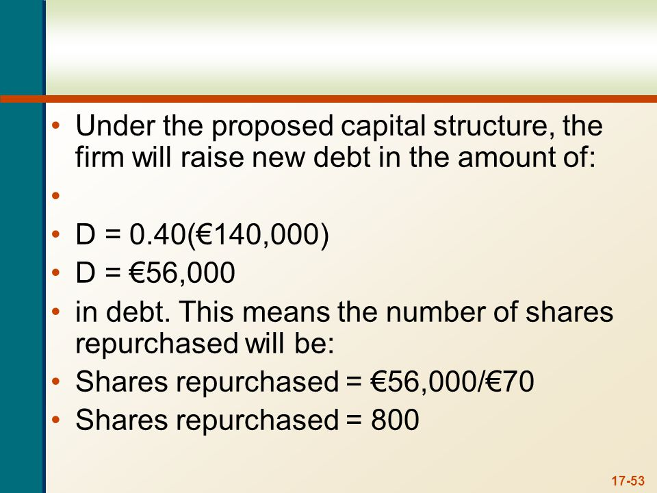 Under the new capital structure, the company will have to make an interest payment on the new debt. The net income with the interest payment will be: