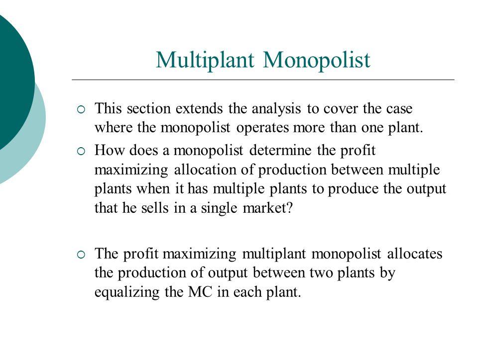 Multiplant Monopolist