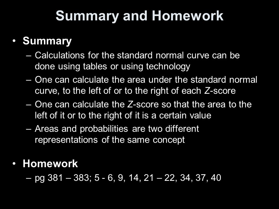 Summary and Homework Summary Homework