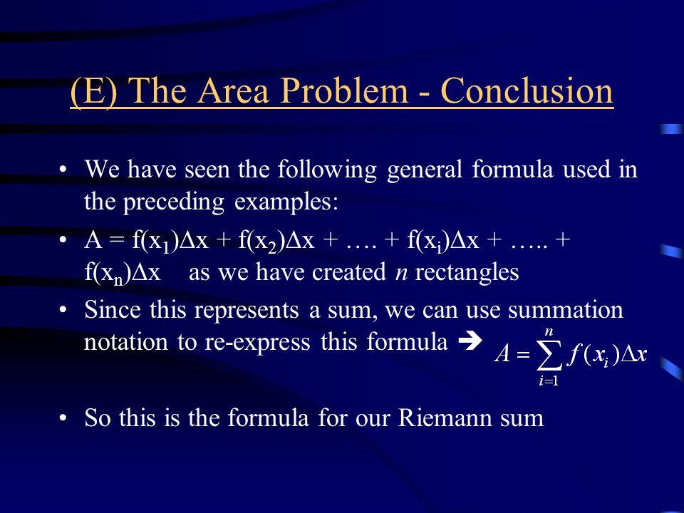(E) The Area Problem - Conclusion