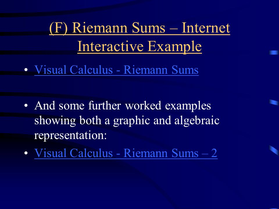 (F) Riemann Sums – Internet Interactive Example