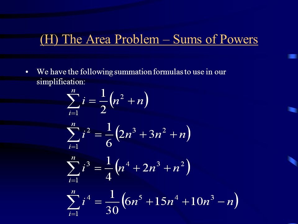 (H) The Area Problem – Sums of Powers