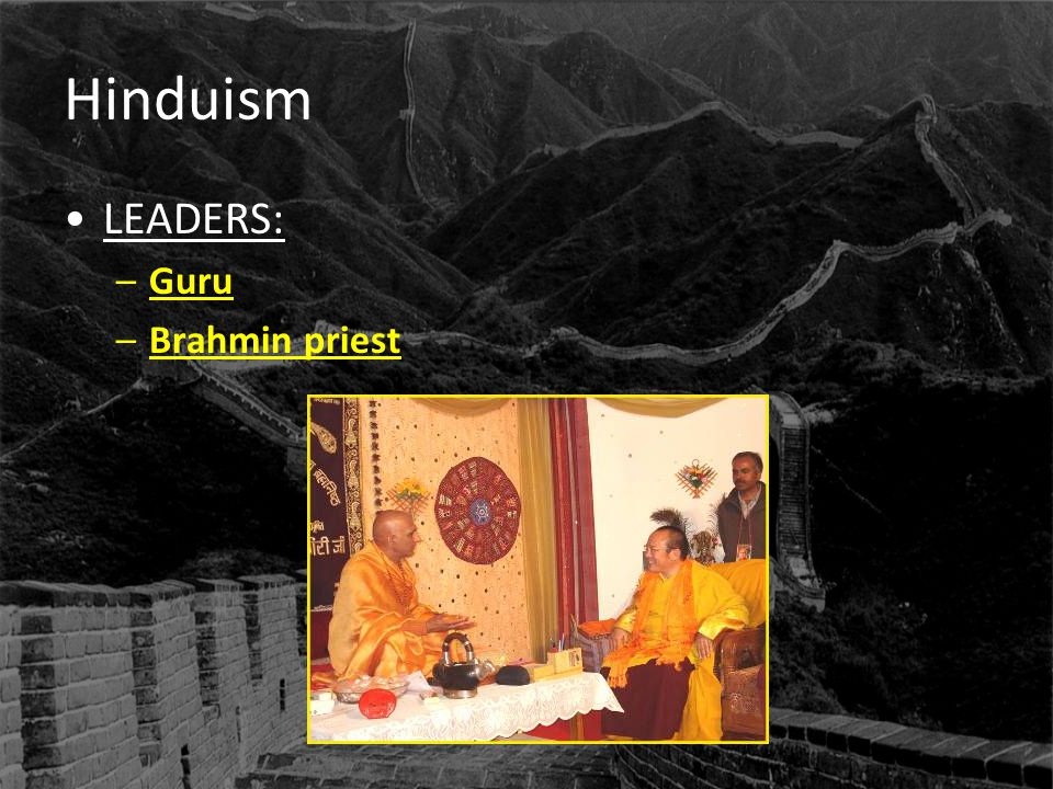Hinduism LEADERS: Guru Brahmin priest
