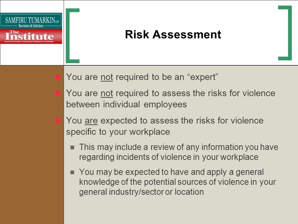 Risk Assessment You are not required to be an expert