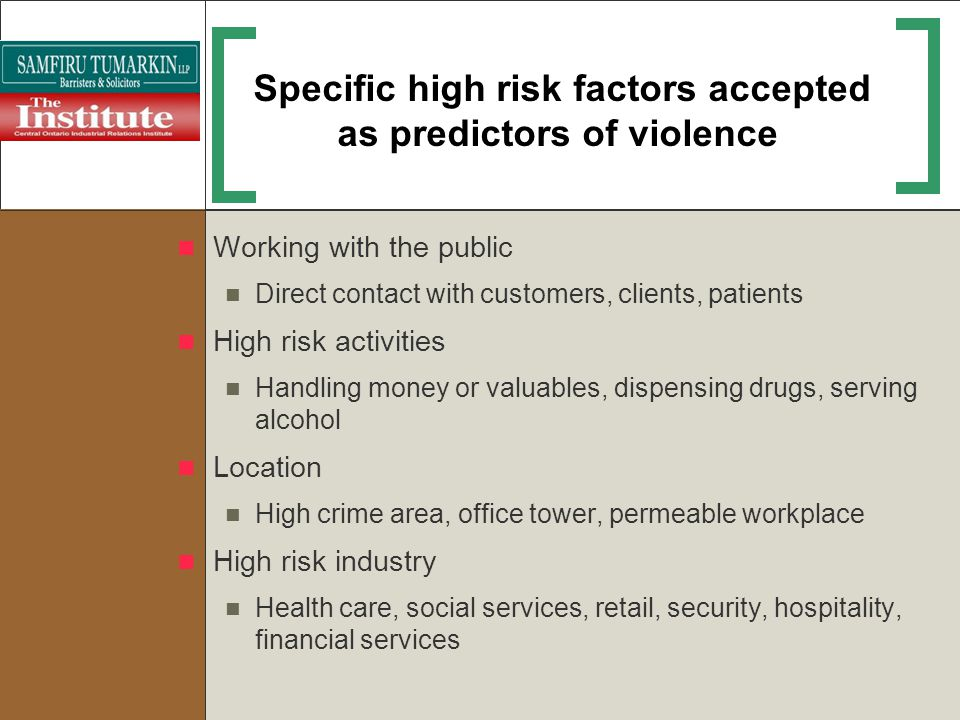 Specific high risk factors accepted as predictors of violence