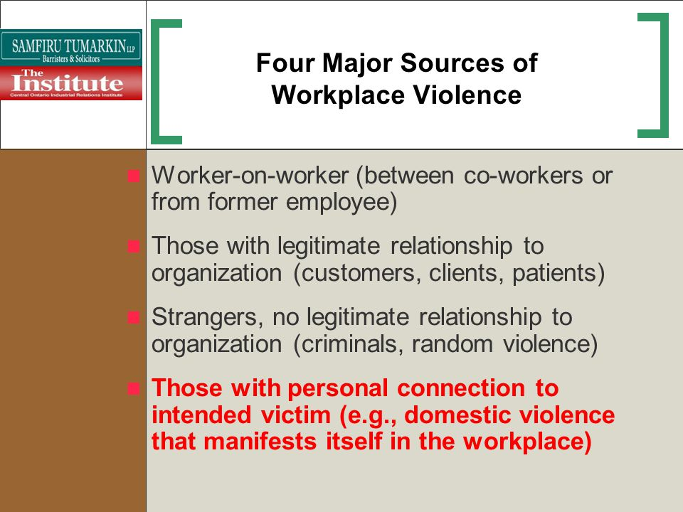 Four Major Sources of Workplace Violence
