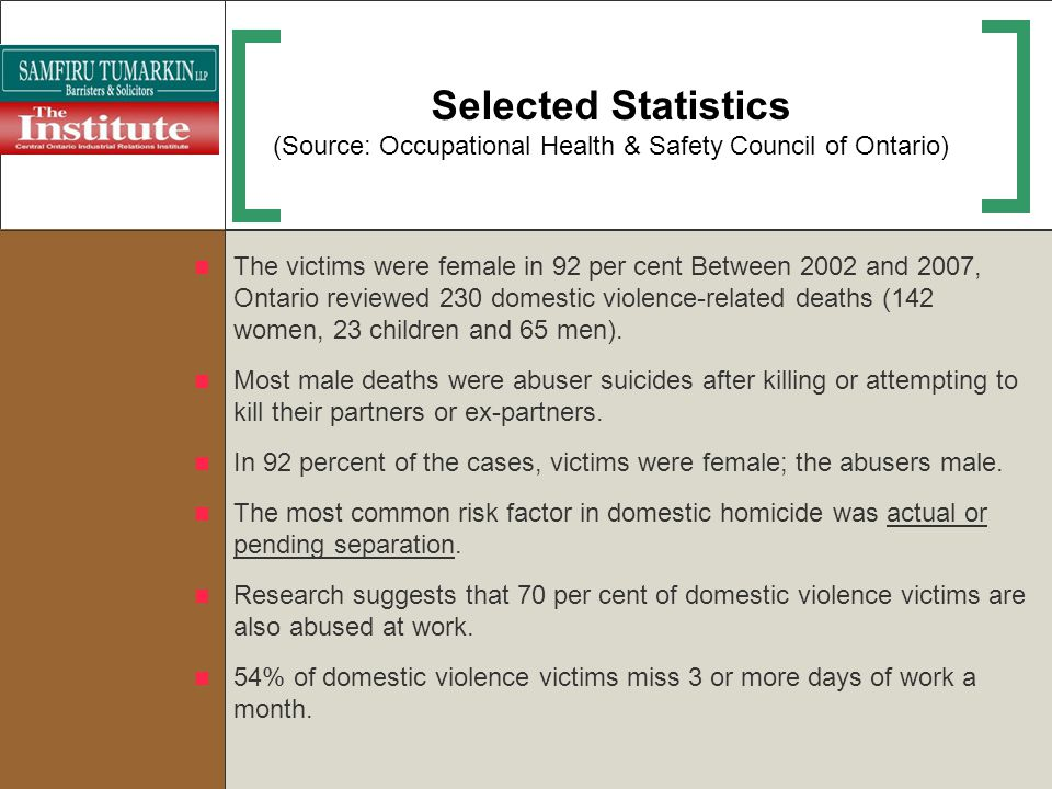 Selected Statistics (Source: Occupational Health & Safety Council of Ontario)