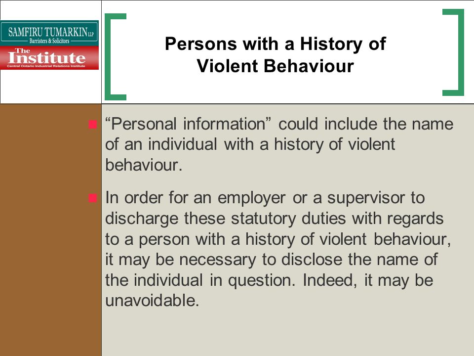 Persons with a History of Violent Behaviour