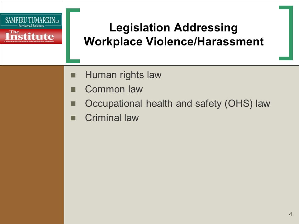 Legislation Addressing Workplace Violence/Harassment