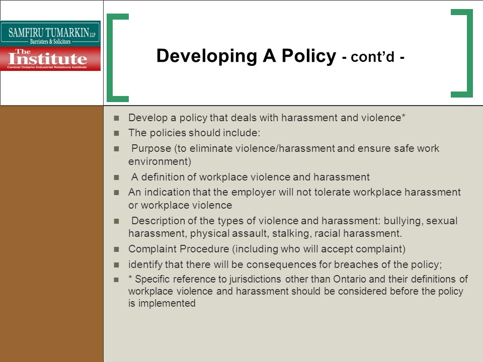 Developing A Policy - cont'd -