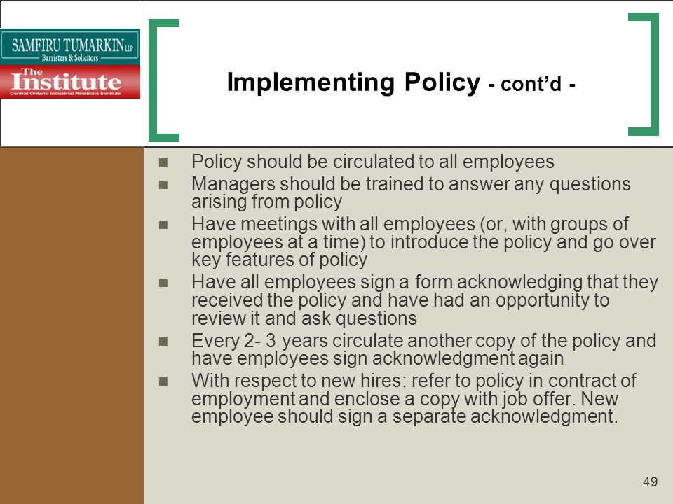 Implementing Policy - cont'd -