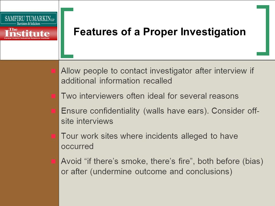 Features of a Proper Investigation