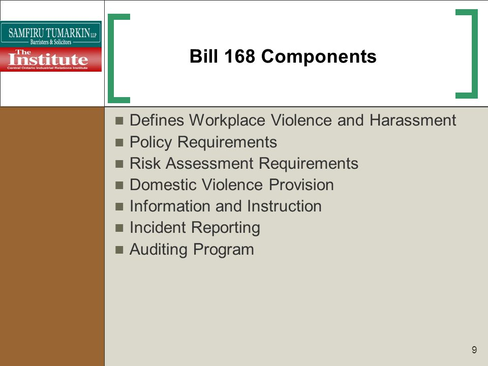 Bill 168 Components Defines Workplace Violence and Harassment