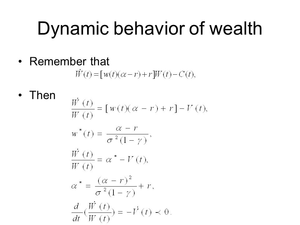Dynamic behavior of wealth